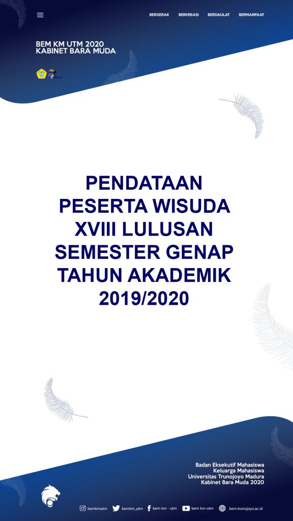 PENDATAAN PESERTA WISUDA XVIII LULUSAN SEMESTER GENAP TAHUN AKADEMIK 2019/2020